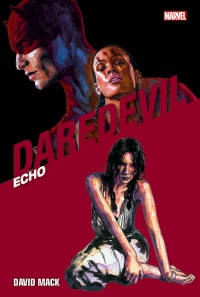 Daredevil Collection: Echo, recensione: anatomia di Maya Lopez