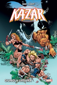 Ka-Zar - Giungla Urbana, recensione: Welcome to the jungle