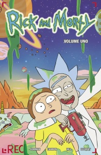 Rick and Morty: volume uno, recensione: dalla serie animata al fumetto