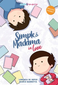 Simple & Madama in love, recensione: l'amore romantico è morto?
