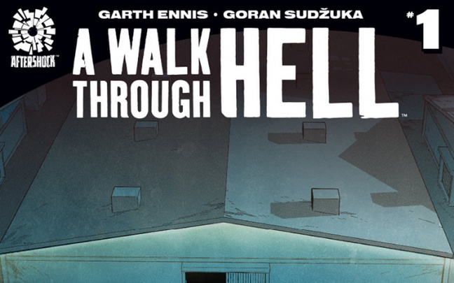 A Walk Through Hell, la nuova serie di Garth Ennis per AfterShock